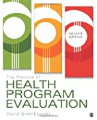 The Practice of Health Program Evaluation by…