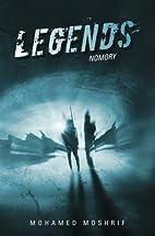 Legends: Nomory by Mohamed Moshrif