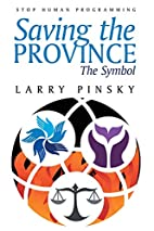 Saving the Province: The Symbol by Larry…
