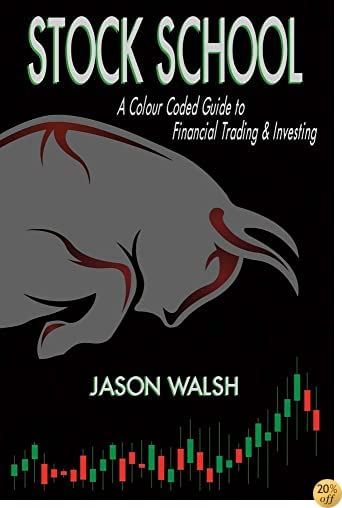 TStock School, A Colour Coded Guide to Financial Trading & Investing.