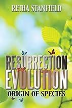 Resurrection vs. Evolution: Origin of…