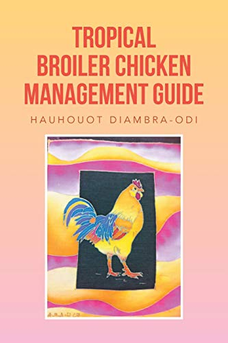 tropical-broiler-chicken-management-guide