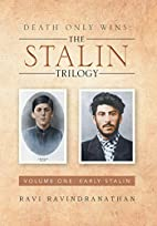 Death Only Wins: The Stalin Trilogy: Volume…