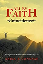 All by Faith by Anika B. Connage