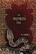 The Sweetwater Trail by N. L. Campbell