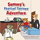 Sammy's Physical Therapy Adventure by Dr.…