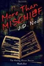 More Than Mischief: The Hurley Vance Series:…