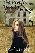 The People in the Rickety House by Lani…