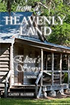 From a Heavenly Land: Julia's Story by…