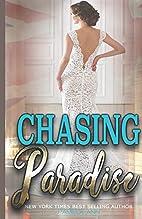 Chasing Paradise (Chasing, #3) by Pamela Ann