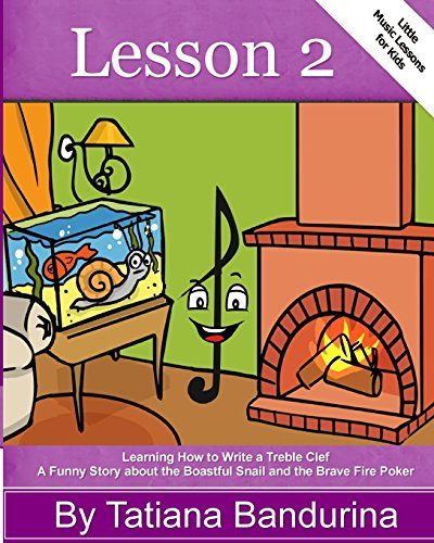 little-music-lessons-for-kids-lesson-2-learning-how-to-write-a-treble-clef-a-funny-story-about-the-boastful-snail-and-the-brave-fire-poker