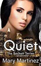 Quiet (Book III The Beckett Series) (Volume…