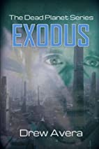 Exodus by Drew Avera