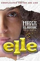 Elle: Evelyn Louis LacE by Maxx Kilbourne
