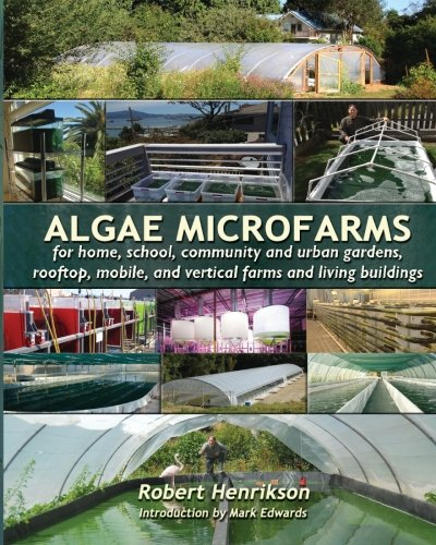 algae-microfarms-for-home-school-community-and-urban-gardens-rooftop-mobile-and-vertical-farms-and-living-buildings
