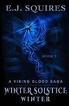 Winter Solstice Winter: A Viking Blood Saga…