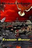 Schmidt, Michael: Teutonic Horror (German Edition)