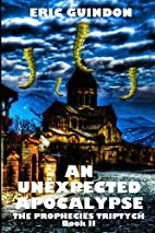 An Unexpected Apocalypse (The Prophecies…