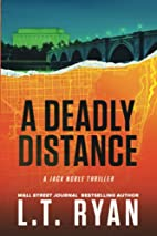 A Deadly Distance (Jack Noble #2) by L.T.…