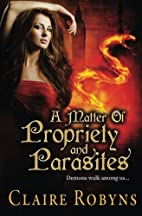 A Matter of Propriety and Parasites (Dark…