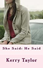 She Said: He Said: A Romantic Comedy by…