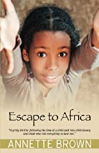 Escape to Africa by Annette Brown