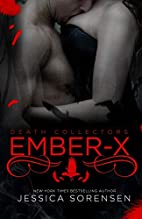 Ember-X by Jessica Sorensen
