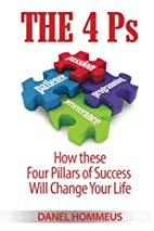 The 4 Ps: How these Four Pillars of Success…