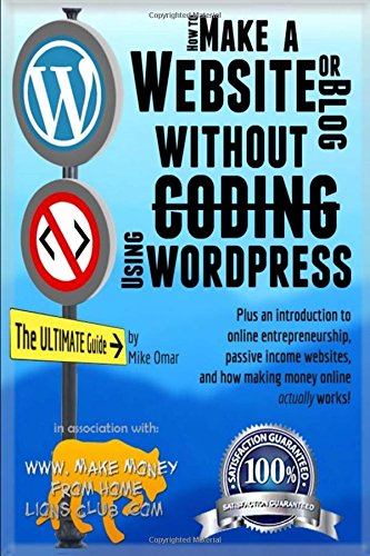 how-to-make-a-website-or-blog-with-wordpress-without-coding-on-your-own-domain-all-in-under-2-hours-the-make-money-from-home-lions-club