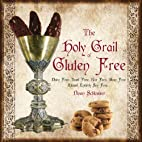 The Holy Grail of Gluten Free by Dawn…