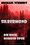 Schmidt, Michael: Silbermond (German Edition)