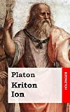 Platon: Kriton / Ion (German Edition)