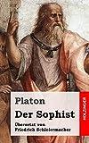 Platon: Der Sophist (German Edition)