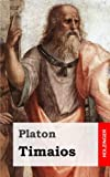 Platon: Timaios (German Edition)