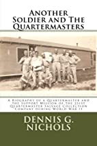 Another Soldier and the Quartermasters: A…