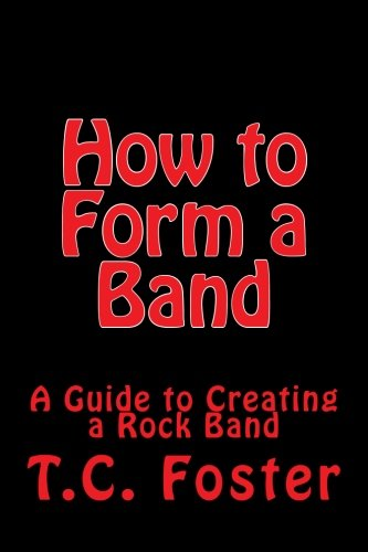 how-to-form-a-band-a-guide-to-creating-a-rock-band-the-guides-to-rock