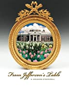 From Jefferson's Table by S. Howard…