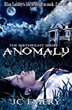 Anomaly (The Birthright Series) (Volume 1)…
