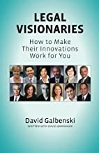 Legal Visionaries: How to make their…