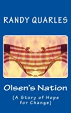 Olsen's Nation: (A Story of Hope for Change)…