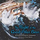 The Night of the Great Polar Bear by Suzanne…