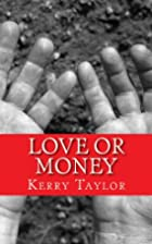 Love or Money: A Light-Hearted Romantic…