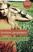 Broken Promises (Broken Series) (Volume 1)…