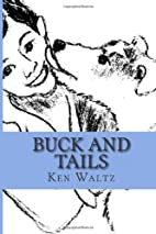 Buck and Tails by Ken Waltz