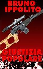 Giustizia Popolare (Italian Edition) by…