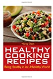 Davis, Nancy: Healthy Cooking Recipes: cookbooks, cooking, cooking light, recipes, recipe book
