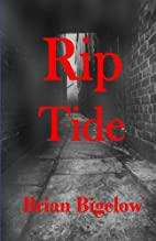 Rip Tide by Brian Bigelow