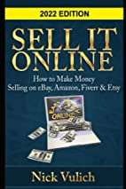Sell It Online: How to Make Money Selling on…