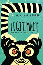 Legitimacy (Book One of the Vanilla Cycle)…