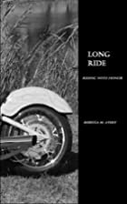 Long Ride (Riding With Honor, #4) by Rebecca…